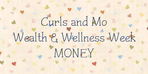 www.curlsandmo.com Wellness Money